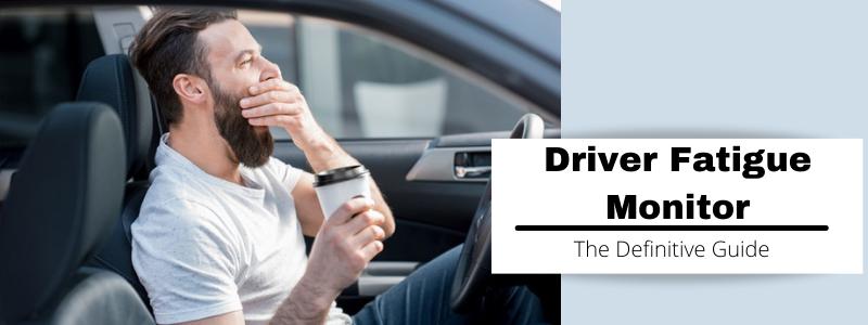 Driver Fatigue Monitor FAQs Banner
