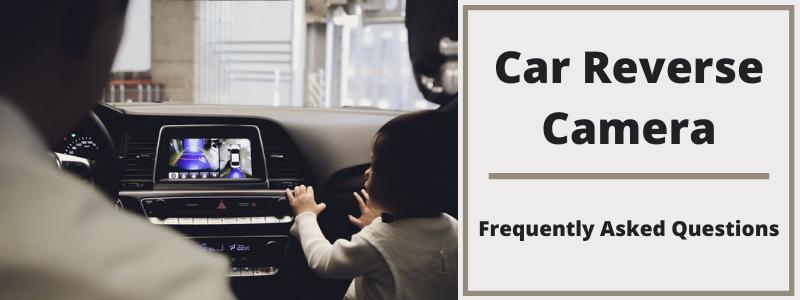 Car Reverse Camera FAQs Banner