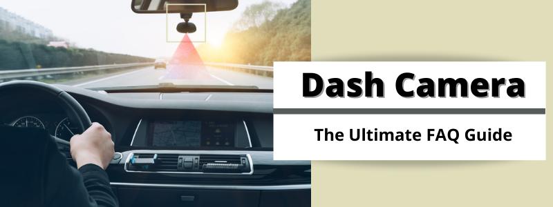Dash Camera FAQs Banner