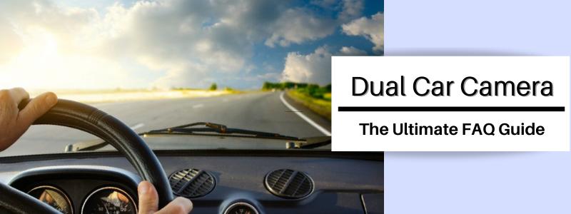 Dual Car Camera FAQs
