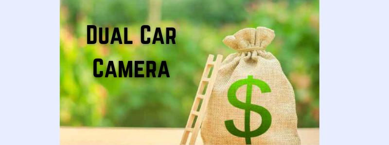 Dual Car Camera cost